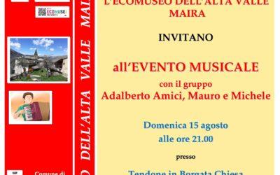 """4° RASSEGNA CINE&MUSICA ALL'ECOMUSEO: evento musicale a Celle di Macra con il  gruppo """"Adalberto Amici, Mauro e Michele"""""""