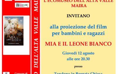 """Proiezione del film  per ragazzi e bambini """"MIA  E IL LEONE BIANCO"""" a Celle di Macra"""