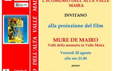 """4° RASSEGNA CINE&MUSICA ALL'ECOMUSEO: proiezione del film a Celle di Macra """"MURE DE MAIRO – Volti della memoria in Valle Maira"""""""